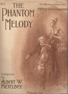 The Phantom Melody
